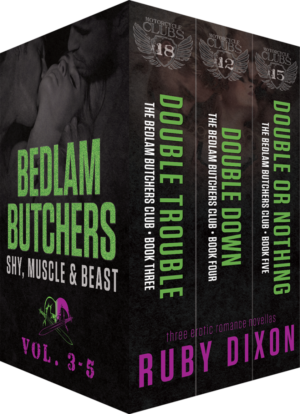 BEDLAM BUTCHERS: SHY, MUSCLE, & BEAST