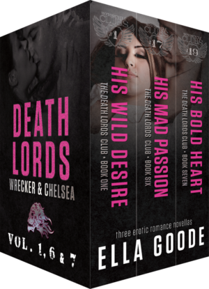 The Death Lords, Volumes 1, 6 & 7: Wrecker & Chelsea