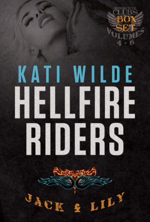 The Hellfire Riders, Volumes 4-6: Jack & Lily